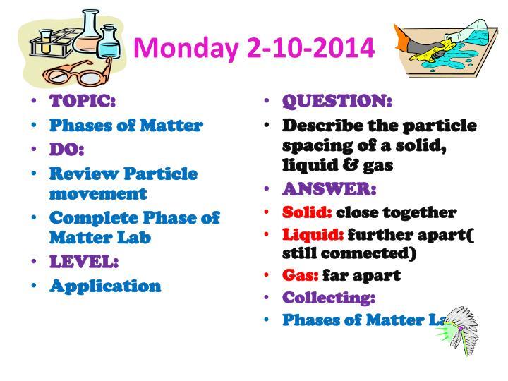 Monday 2-10-2014