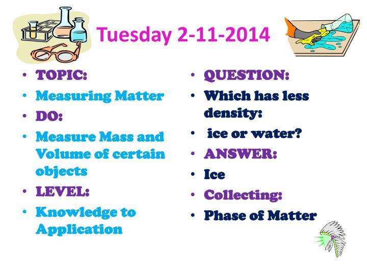 Tuesday 2-11