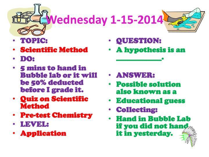Wednesday 1-15-2014