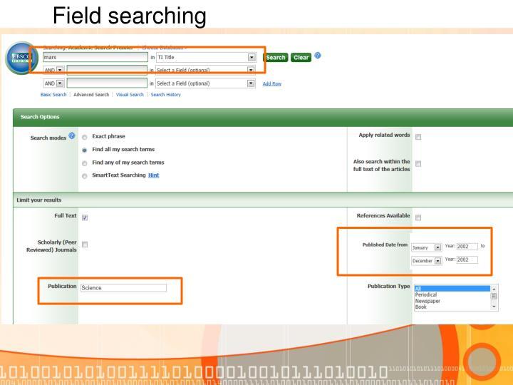 Field searching