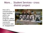 more student services cross district project
