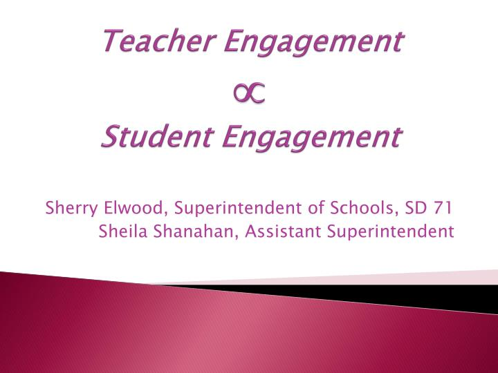 Teacher engagement student engagement