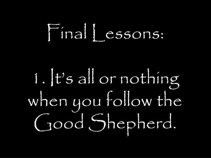 Final Lessons: