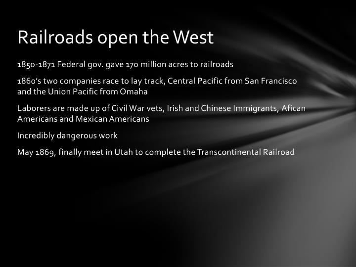 Railroads open the West
