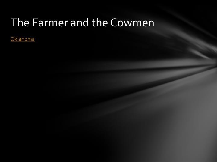 The Farmer and the Cowmen