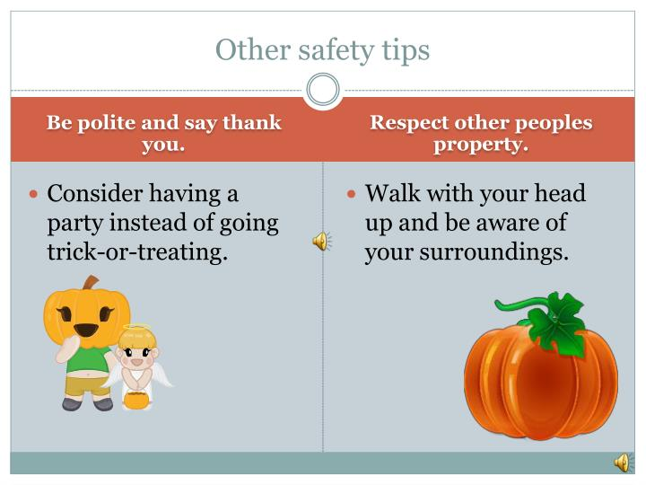 Other safety tips
