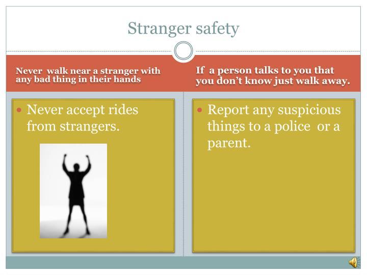 Stranger safety