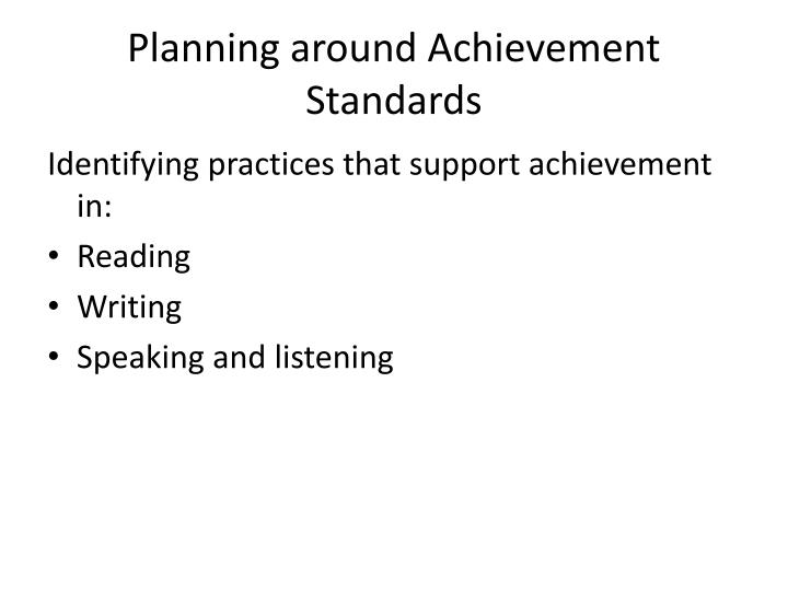 Planning around Achievement Standards