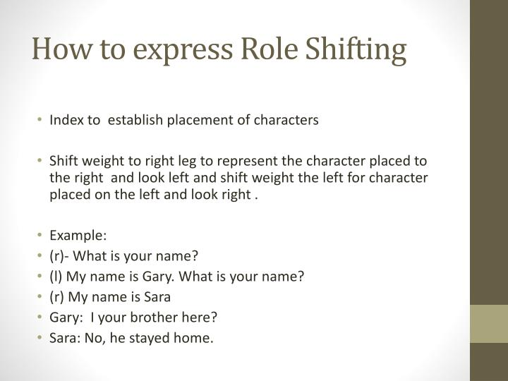 How to express Role Shifting