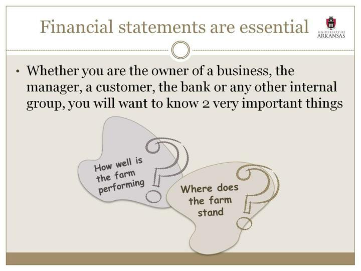 Financial statements are essential