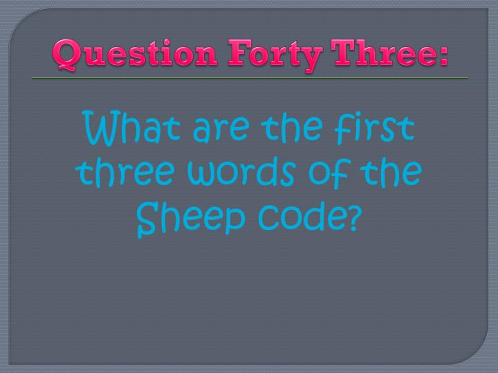 Question Forty