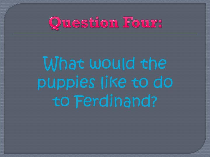 Question Four: