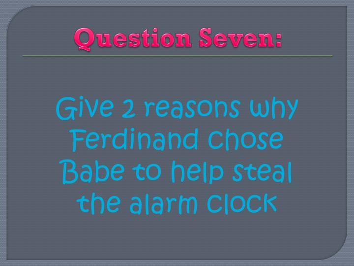 Question Seven: