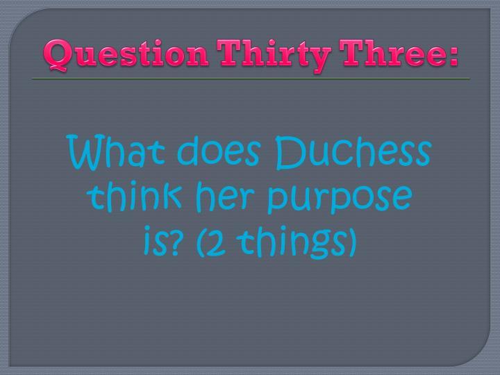 Question Thirty Three: