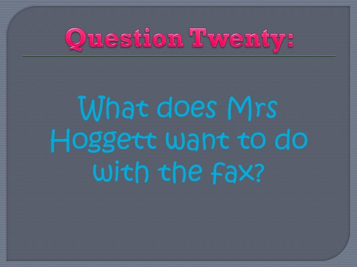 Question Twenty: