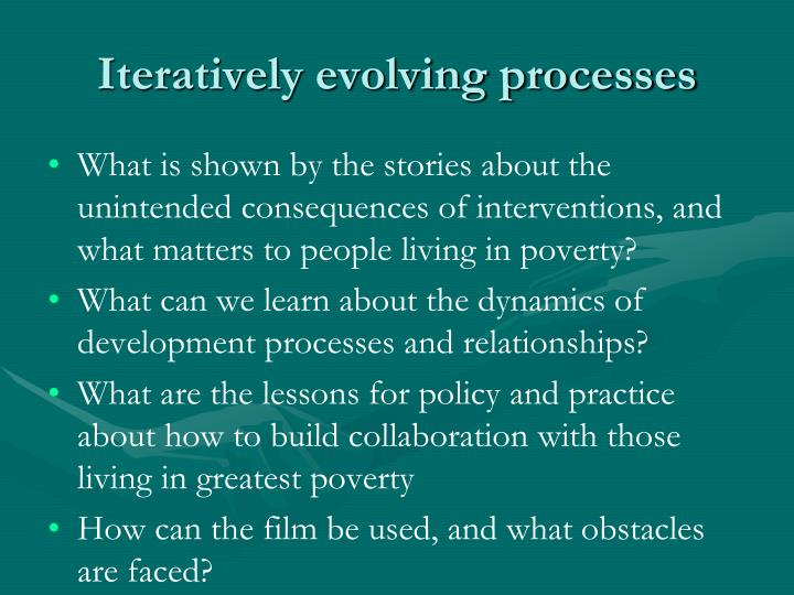 Iteratively evolving processes