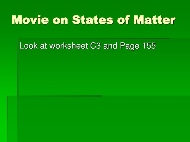 Movie on States of Matter