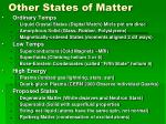 other states of matter
