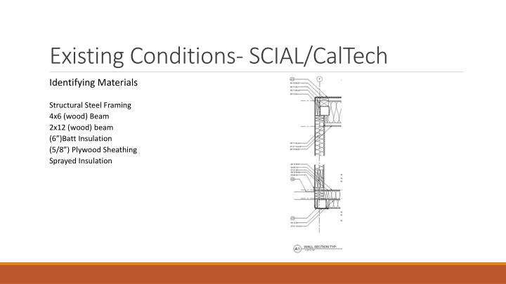 Existing Conditions- SCIAL/