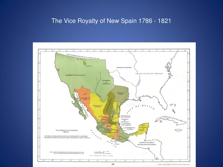 The Vice Royalty of New Spain 1786 - 1821