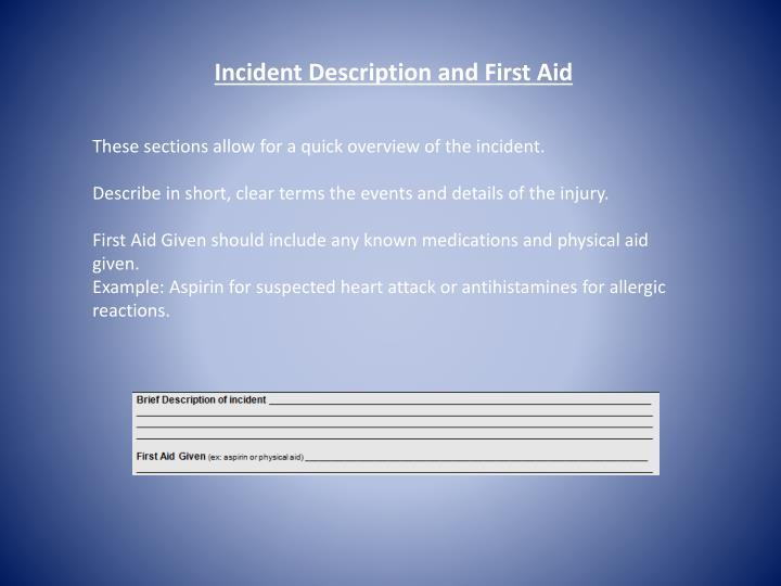 Incident Description and First Aid