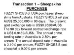 transaction 1 sheepskins purchase