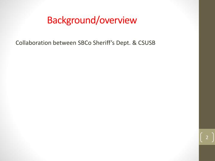 Background overview