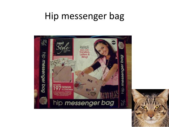 Hip messenger bag