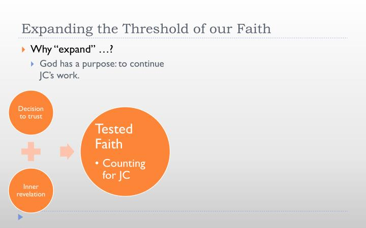 Expanding the Threshold of our Faith
