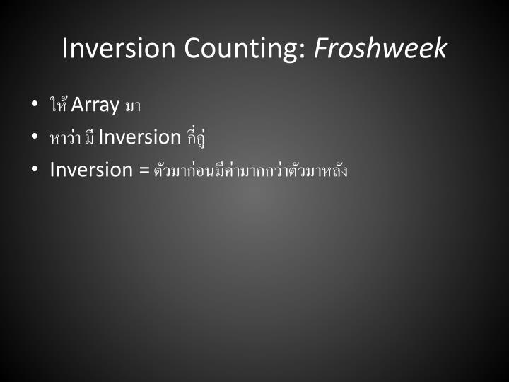 Inversion Counting:
