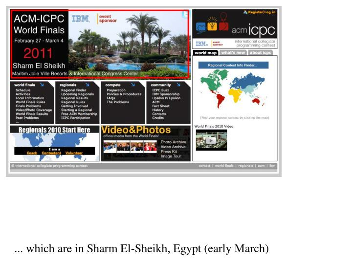 ... which are in Sharm El-Sheikh, Egypt (early March)