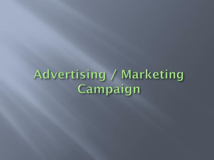 Advertising / Marketing Campaign