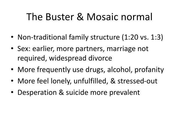 The Buster & Mosaic normal