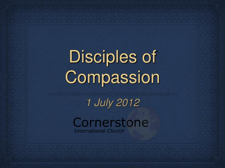 Disciples of compassion
