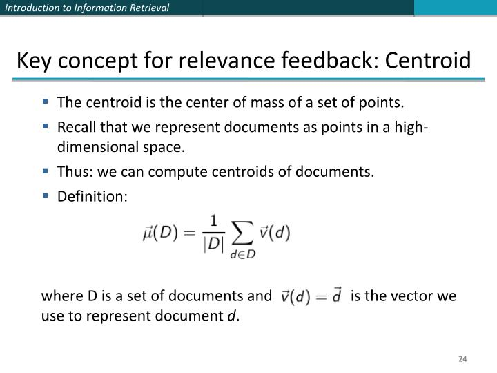 Key concept for relevance feedback: