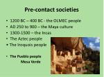 pre contact societies