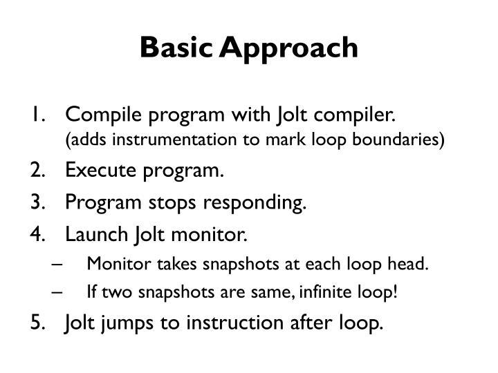 Basic Approach