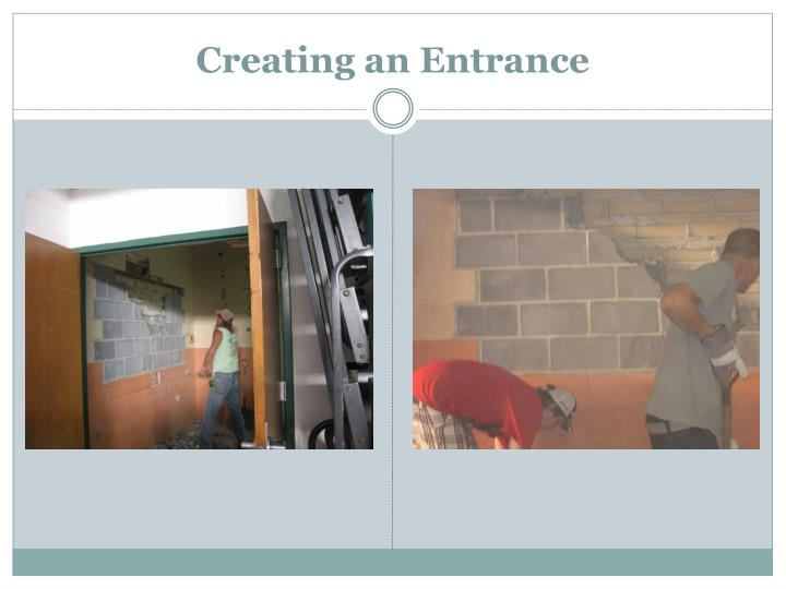 Creating an Entrance