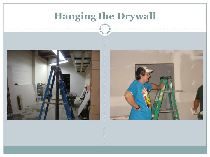Hanging the Drywall