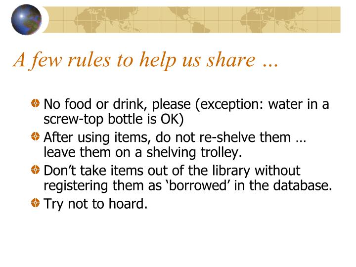 A few rules to help us share …