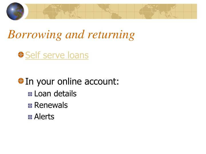 Borrowing and returning