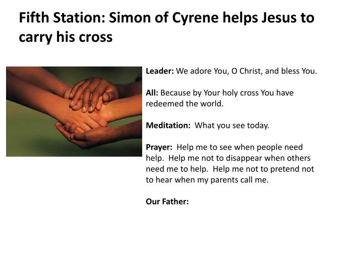 Fifth Station: Simon of Cyrene helps Jesus to carry his cross