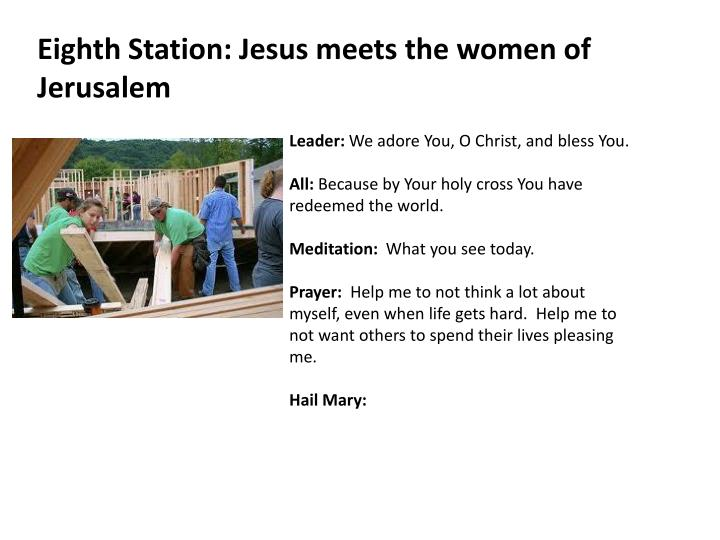 Eighth Station: Jesus meets the women of Jerusalem