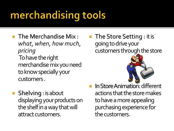 merchandising tools