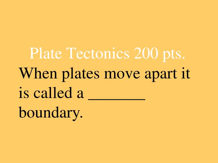 When plates move apart it is called a _______