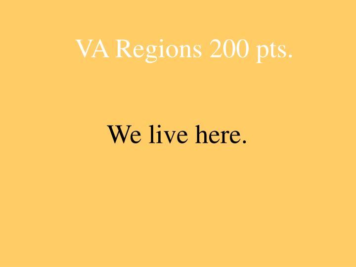 VA Regions 200 pts.