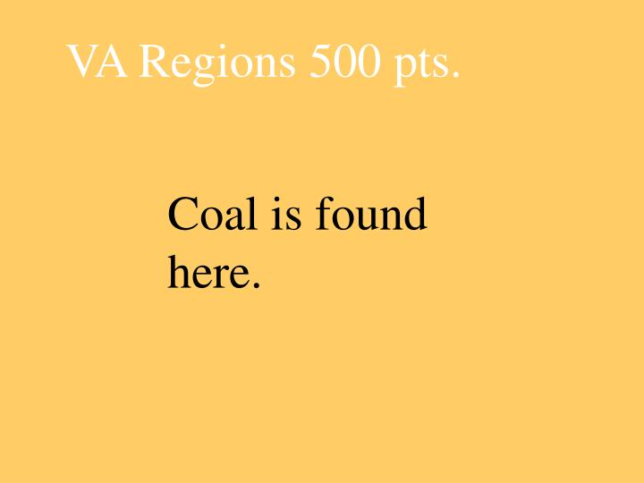 VA Regions 500 pts.