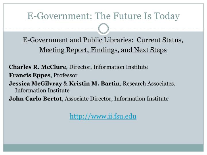 E-Government: The Future Is Today