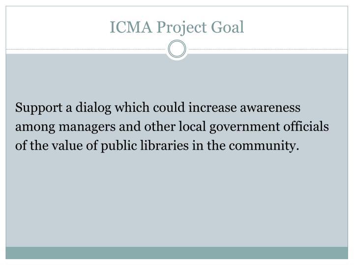 ICMA Project Goal