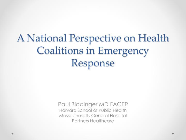 A National Perspective on Health Coalitions in Emergency Response
